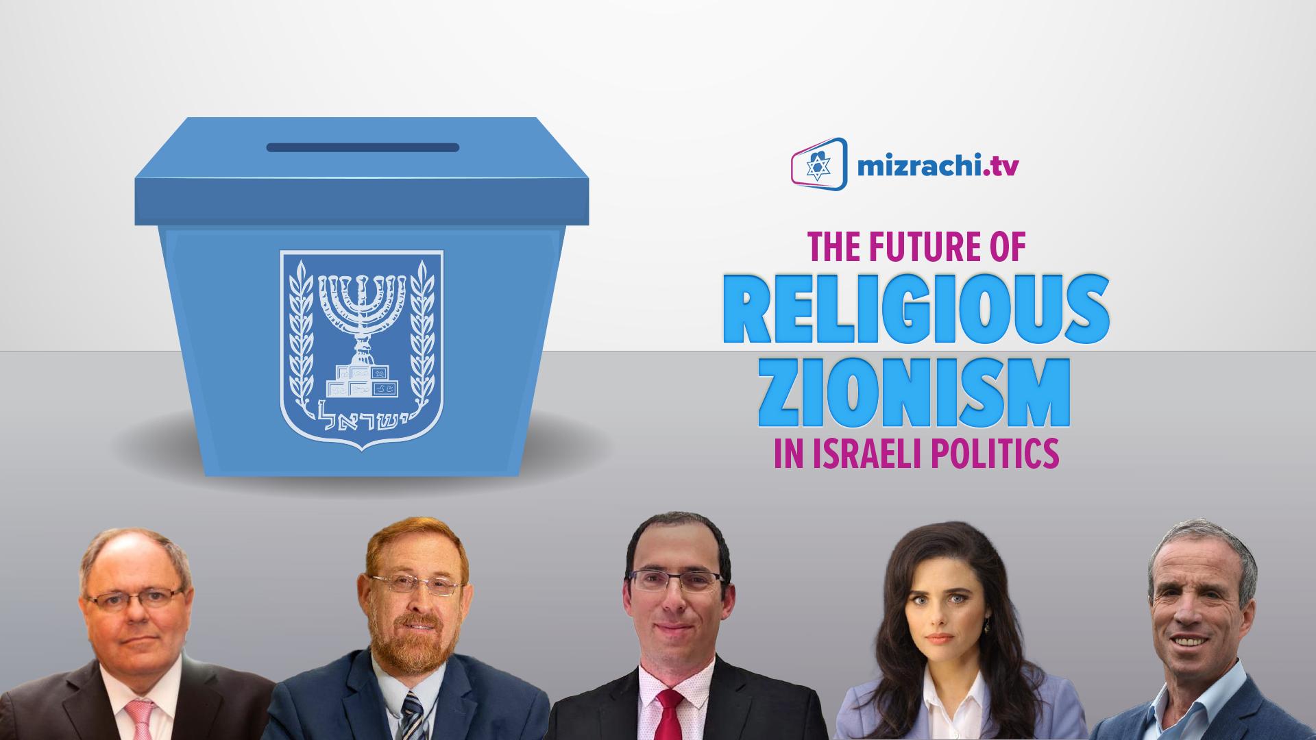 Religious Zionism in Israeli Politics
