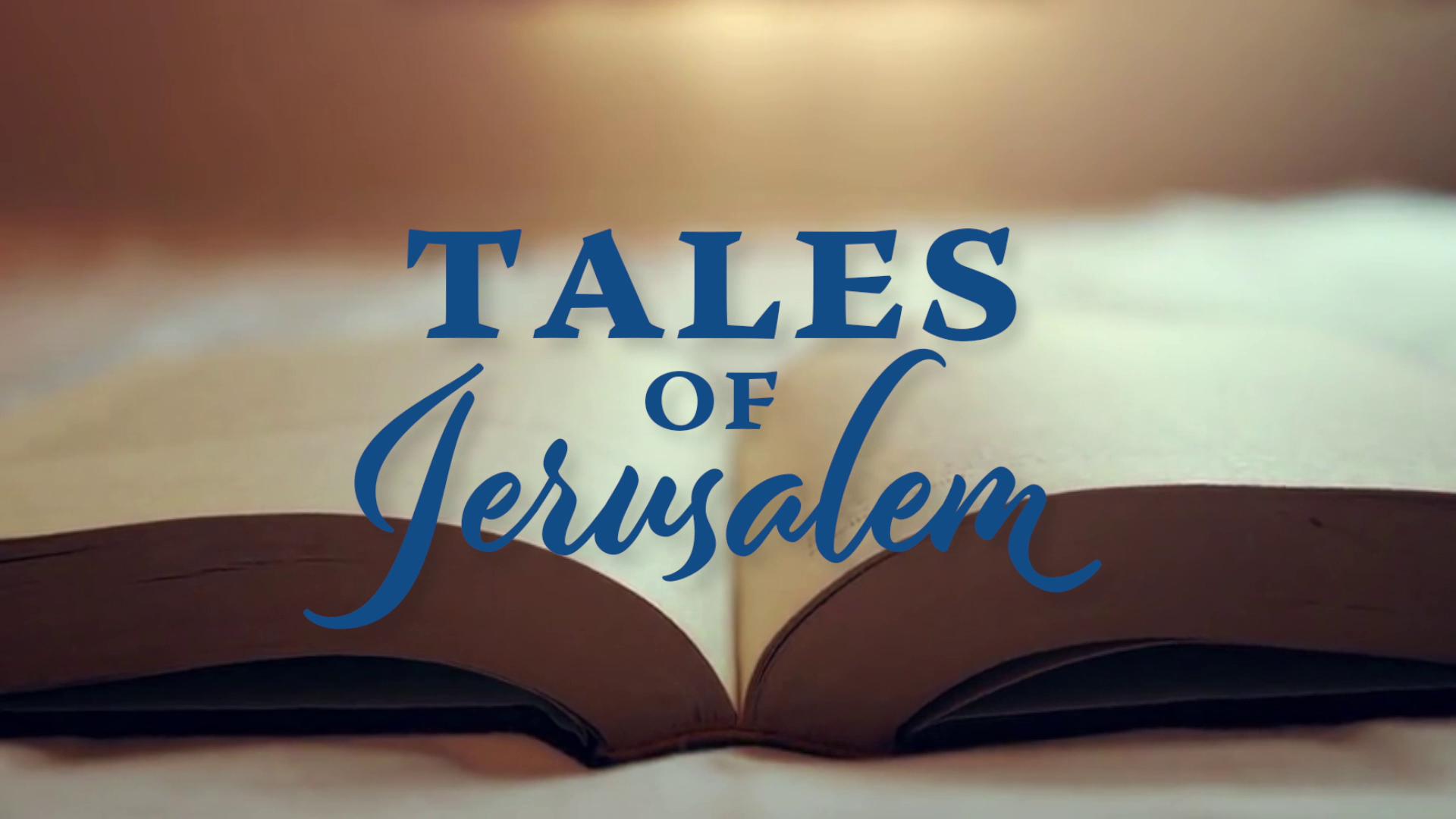 Tales of Jerusalem