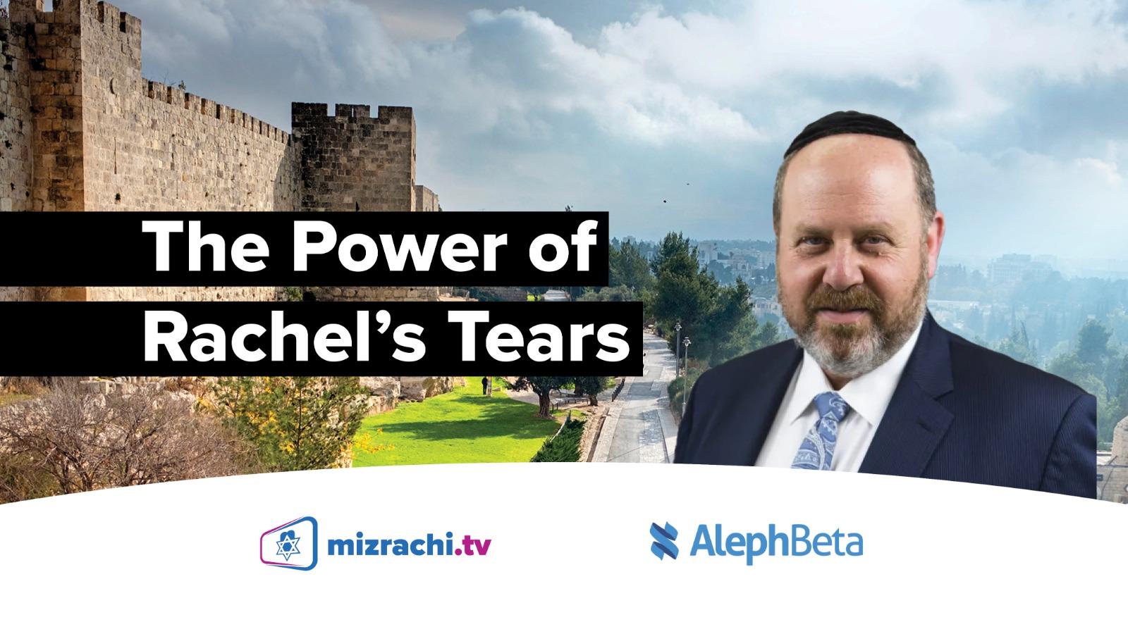 The Power of Rachel's Tears