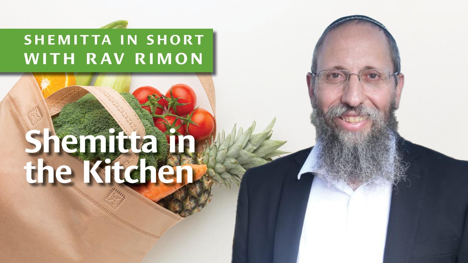 Shemitta in the Kitchen